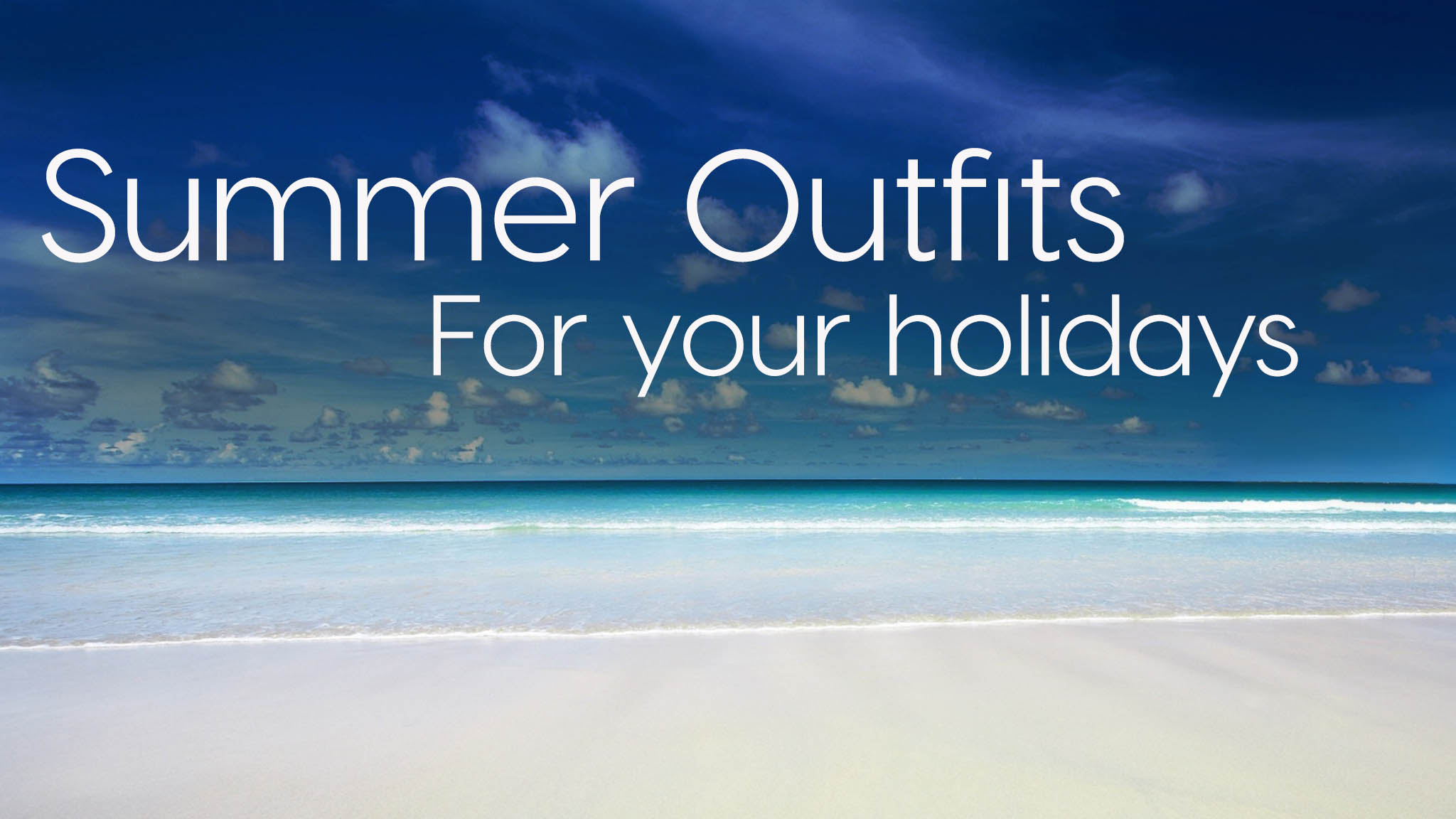 3 Summer Outfits for Island Vacations