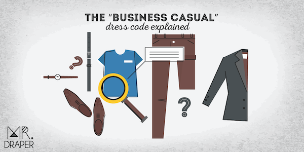 "The ""Business Casual"" dress code explained"